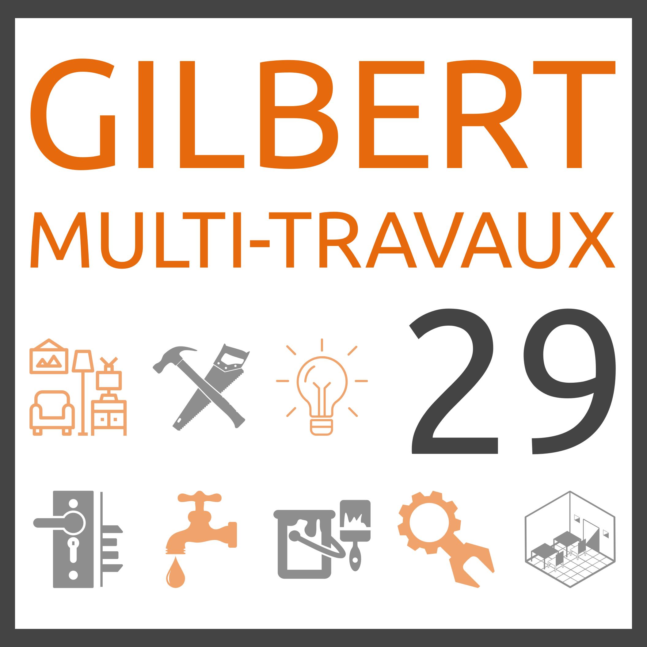 Gilbert Multi-Travaux 29 Gilbert Multi-Travaux 29